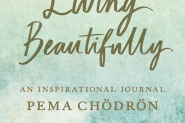 Pema_Chodron Living Beautifully